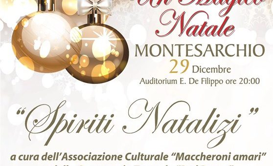 "Domani sera all'Auditorium De Filippo in scena ""Spiriti Natalizi"""