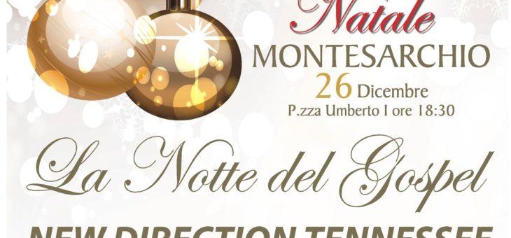 """""""Un Magico Natale a Montesarchio"""", il 26 dicembre """"La Notte Gospel"""""""