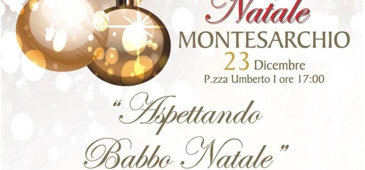 """""""Un Magico Natale a Montesarchio"""", domani arriva Babbo Natale"""