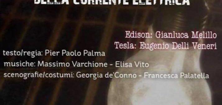 """""""Edison Vs Tesla: l'incredibile guerra della corrente elettrica"""". Sabato alle 20 all'auditorium De Filippo"""