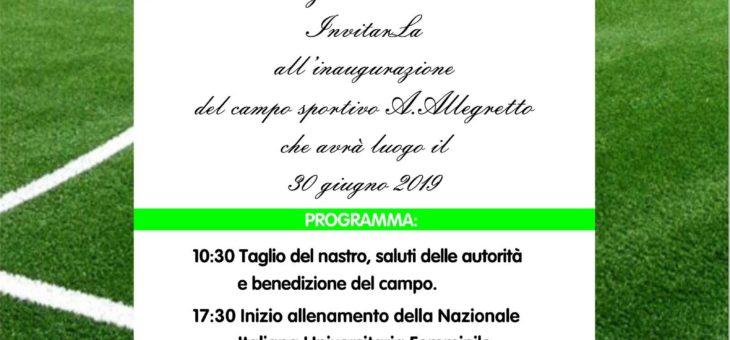 """Inaugurazione del campo sportivo """"A. Allegretto"""""""
